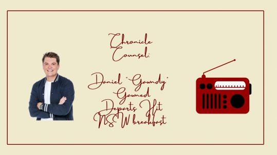 DANIEL 'GAWNDY' GAWNED DEPARTS HIT NSW BREAKFAST